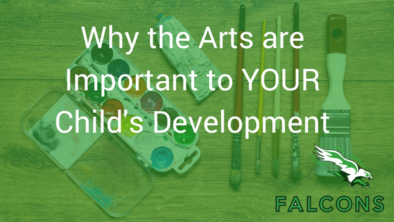 Why the Arts are Important to YOUR Child's Development